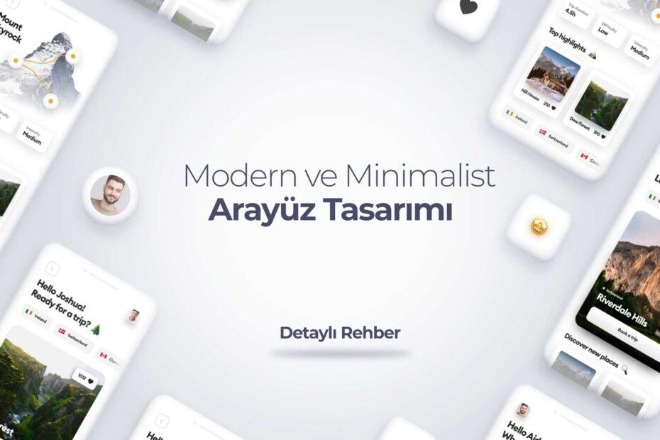Modern ve Minimalist Arayüz Tasarımı Nasıl Yapılır