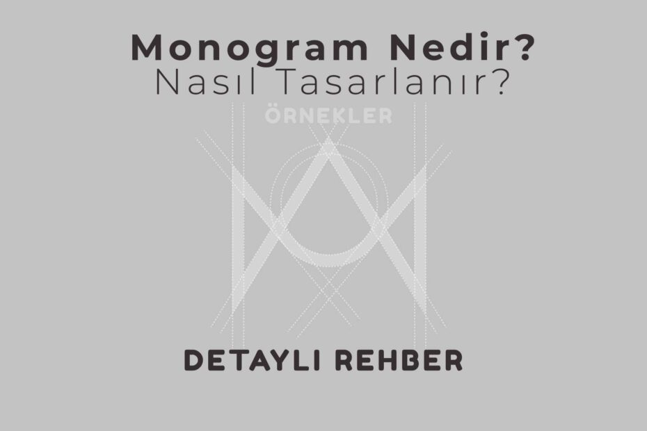 Monogram Nedir ve Nasıl Tasarlanır?